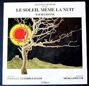 Nicola Piovani -  Le Soleil Meme La Nuit