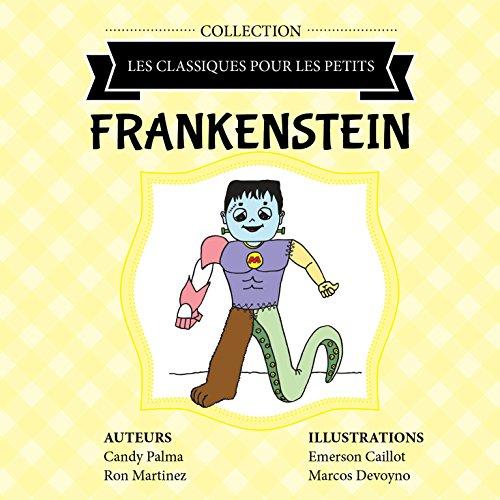Frankenstein (Les Classiques pour les Petits)