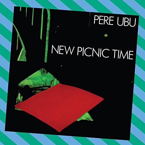 new-picnic-time-by-pere-ubu