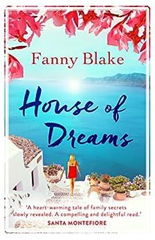 House Of Dreams: The Perfect Feelgood Summer Read por Fanny Blake epub