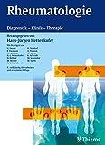 Rheumatologie: Diagnostik - Klinik - Therapie