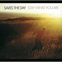 Stay What You Are