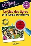 Le Club des tigres et le Temple du tonnerre - CM2 et 6e - Cahier de vacances