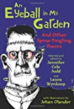 An Eyeball in My Garden: And Other Spine-Tingling Poems
