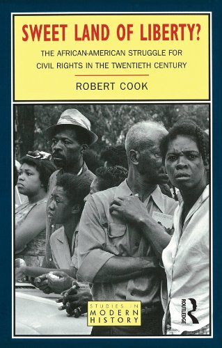 Sweet Land of Liberty?: The African-American Struggle for Civil Rights in the Twentieth Century (Studies In Modern History) (English Edition)