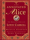 [The Annotated Alice: The Definitive Edition] (By: Martin Gardner) [published: January, 2000]