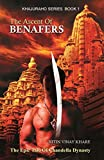 The Ascent Of Benafers: Khajuraho Series Book 1 (English Edition)