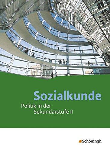 Sozialkunde / Politik in der Sekundarstufe II - Ausgabe 2015: Sozialkunde - Politik in der Sekundarstufe II: Schülerband