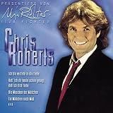 Songtexte von Chris Roberts - Ich bin verliebt in die Liebe