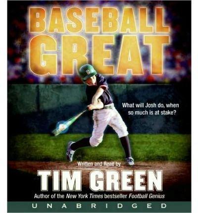 [( Baseball Great )] [by: Tim Green] [Apr-2009]