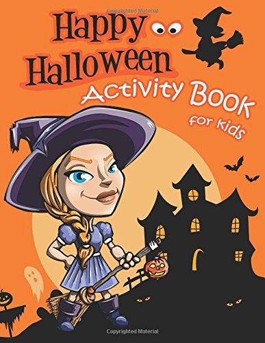 Happy Halloween Activity Book for Kids: A Fun Book Filled With Cute Zombies Coloring, Dot to Dot,Mazes (Activity Book for Kids Ages Ages 2-4 3-5. (Halloween Books for Kids), Band 2) (2 Halloween Spielen Spiel Happy)
