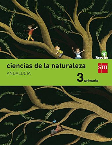 Ciencias de la naturaleza 3 primaria savia andalucía