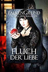 Falkengrund Sammelband 1 - 4 - Fluch der Liebe