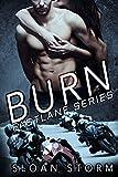 Burn: Bad Boy Racing Romance (Fastlane Series)