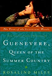 Guenevere, Queen of the Summer Country (Guenevere Novels) by Rosalind Miles (2000-07-11)