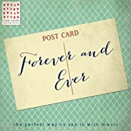 Forever and Ever - Love Notes Collection