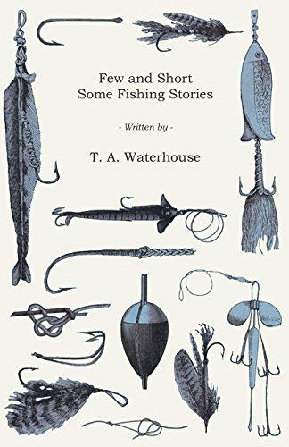 Descargar El Autor Torrent Few and Short - Some Fishing Stories De PDF A PDF
