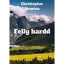 Felly hardd (Welsh Edition)