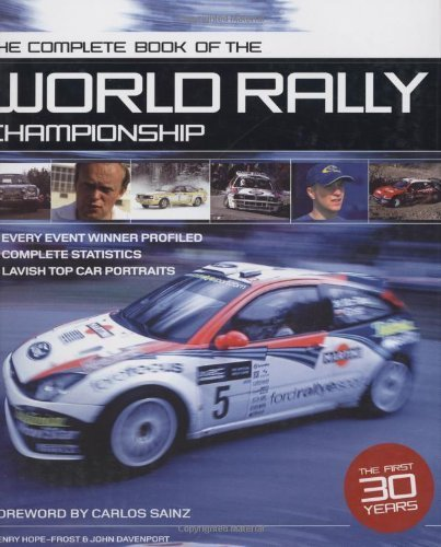 The Complete Book of the World Rally Championship by Carlos Sainz (2004-07-16)