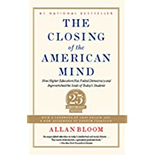 Closing of the American Mind (English Edition)