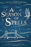 A Season of Spells (Noctis Magicae Novel)