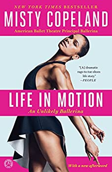 Life in Motion: An Unlikely Ballerina (English Edition) par [Copeland, Misty]