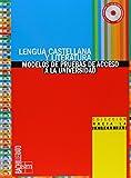 Lengua castellana y literatura. Bachillerato. Colección hacia la universidad: modelos de pruebas de acceso a la universidad - 9788467534177