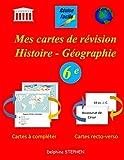 Mes cartes de révision Histoire - Géographie 6e...