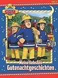 Feuerwehrmann Sam Gutenachtgeschichten: Meine liebsten...