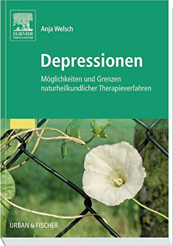 Depressionen: Möglichkeiten und Grenzen Naturheilkundlicher Therapieverfahren