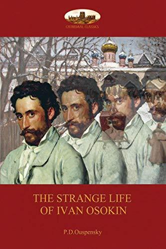 Strange Life of Ivan Osokin: (Aziloth Books) por P. D. Ouspensky