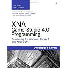 [ [ [ XNA Game Studio 4.0 Programming: Developing for Windows Phone 7 and Xbox 360[ XNA GAME STUDIO 4.0 PROGRAMMING: DEVELOPING FOR WINDOWS PHONE 7 AND XBOX 360 ] By Miller, Tom ( Author )Dec-22-2010 Paperback