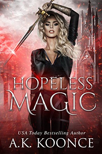 Hopeless Magic: A Reverse Harem Series (The Hopeless Series Book 1)
