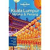 Kuala Lumpur, Melaka & Penang (Lonely Planet Kuala Lumpur Melaka & Penang)