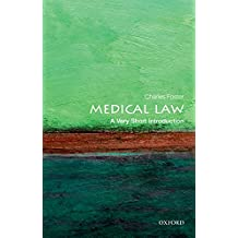 Medical Law: A Very Short Introduction (Very Short Introductions) (English Edition)