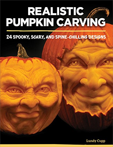 Halloween Kürbis Vorlagen - Realistic Pumpkin Carving: 24 Spooky, Scary,