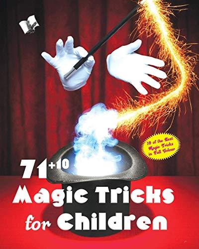 71+10 MAGIC TRICKS FOR CHILDREN di Malhotra Nisha