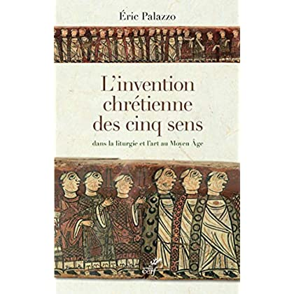 L'invention chrétienne des cinq sens dans la liturgie et l'art au Moyen Âge (Epiphanie)