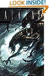 Aliens: More Than Human (Aliens (Dark...