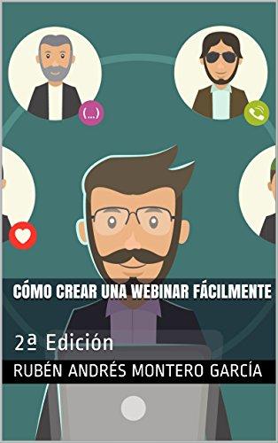 como-crear-una-webinar-facilmente-2-edicion-spanish-edition