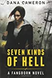 Image de Seven Kinds of Hell (The Fangborn Series Book 1) (English Edition)