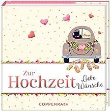 Zur Hochzeit: Liebe Wünsche (BiblioPhilia)