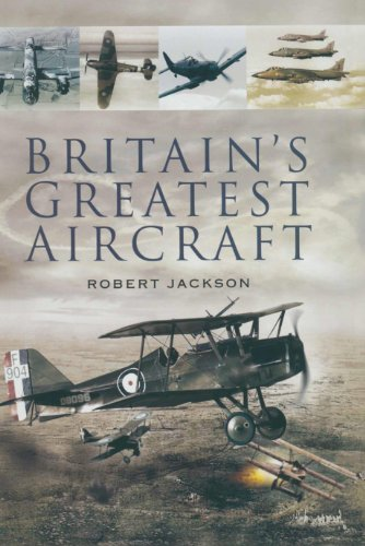 Britain's Greatest Aircraft por Robert Jackson