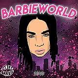 Barbie World [Explicit]