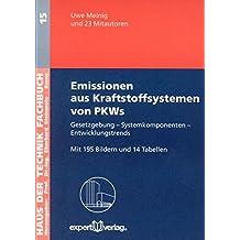 Emissionen aus Kraftstoffsystemen von PKWs: Gesetzgebung – Systemkomponenten – Entwicklungstrends (Haus der Technik - Fachbuchreihe)