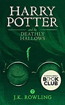 Harry Potter and the Deathly Hallows by [Rowling, J.K.]
