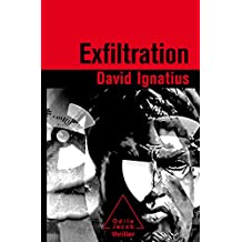 Exfiltration (THRILLER) (French Edition)