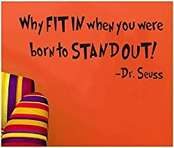 SWORNA Baby Nursery Series Dr. Seuss Why Fit In When You Were Born To Stand Out Vinyl Kids Wall Art Decals Wall Saying Lettering Quotes Decal Stickers Uplifting Decor for Children's/Kids'/Baby's Bedroom/Playroom/Kindergarten/Kids Nursery/Classroom DIY Wall Art Decoration (10 Inch Height X 22.4 Inch Width, Matte Black)