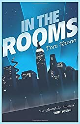 In the Rooms by Tom Shone (2010-06-03)