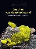 Das Uran von Menzenschwand by Gregor Markl (2011-10-30) - Gregor Markl;Stephan Wolfsried